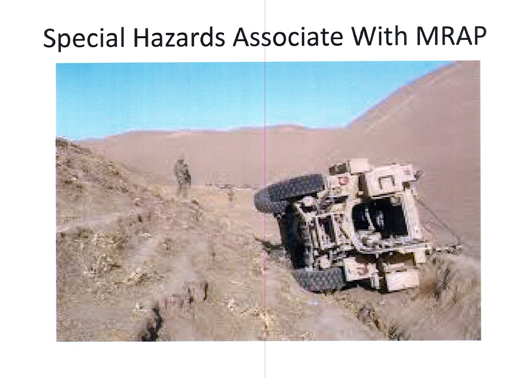 in operating the vehicle, including statistics about mrap rollovers and  helpful info about what sort of terrain is typically risky for the vehicles